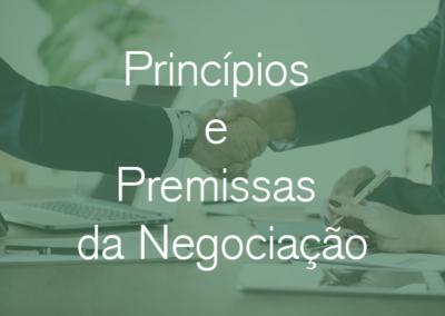 Princípios e Premissas da Negociação